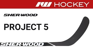 Sherwood Project 5 Stick Review