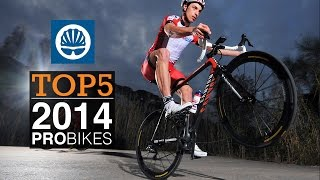 Top 5 - Most Interesting Pro Bikes 2014