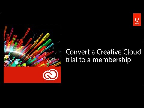 How To Convert An Adobe Creative Cloud Trial To A Paid Membership