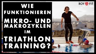 Wie funktionieren Mikro- und Makrozyklen im Triathlon Training?