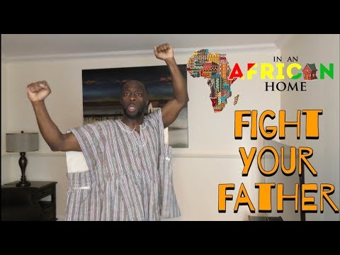 In An African Home: Fight Your Father