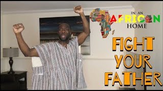 Download Clifford Owusu Comedy - In An African Home: Fight Your Father (Clifford Owusu)