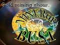 BRUTE GOLD MINING MINERorBUST show