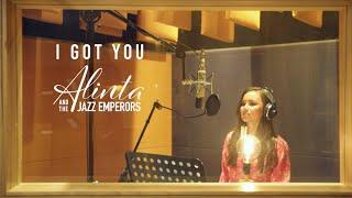 I GOT YOU  -  Alinta and the Jazz Emperors