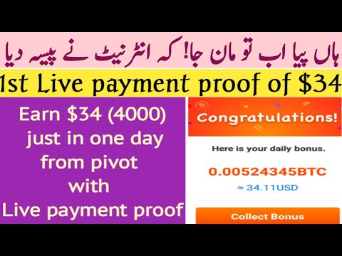 Earn $34 (4000) just in one day   pivot 1st Live payment proof    2018  
