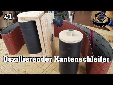 Oszillierenden Kantenschleifer Selber Bauen   Oscillating Edge Sander DIY   #Part 1