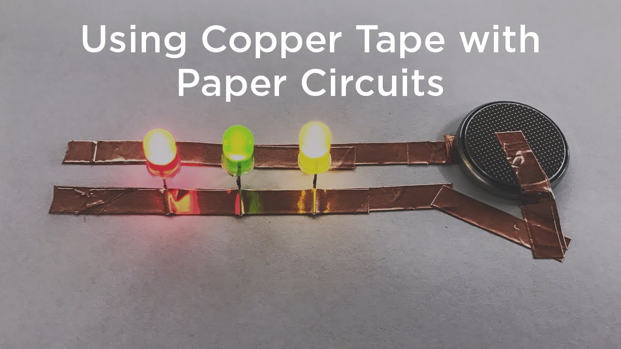 using copper tape with paper circuits youtube circuit diagram grade 6