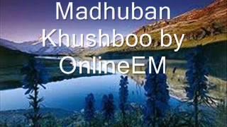 Madhuban Khushboo Deta Hai by OnlineEM