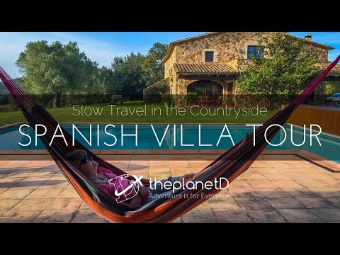 Spanish Villa Tour - Slow Travel in the Countryside of Spain