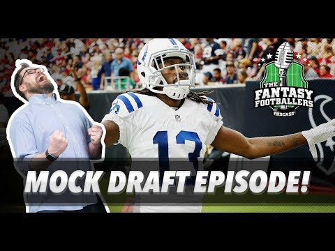 Fantasy Football 2018 - First MOCK DRAFT of 2018! - Ep. #533