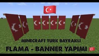 Minecraft Türk Bayraklı Flama-Banner Yapımı / Minecraft Nasıl Yapılır? / Bölüm 1