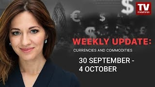 InstaForex tv news: Market dynamics: currencies and commodities (September 30 – October 4)