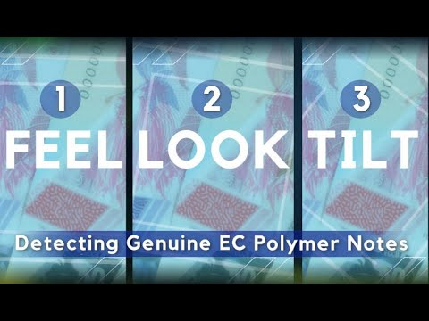 How to Detect Genuine EC Polymer Notes