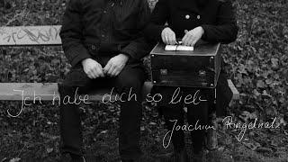 """""""Ich habe dich so lieb!"""" Gedicht von Joachim Ringelnatz, Musik: Linda Trillhaase"""