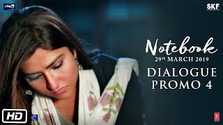 Notebook | Dialogue Promo 4 | Pranutan Bahl | Zaheer Iqbal | Nitin Kakkar | 29th March 2019
