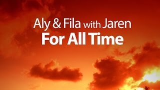 Aly & Fila with Jaren - For All Time (Original Mix)