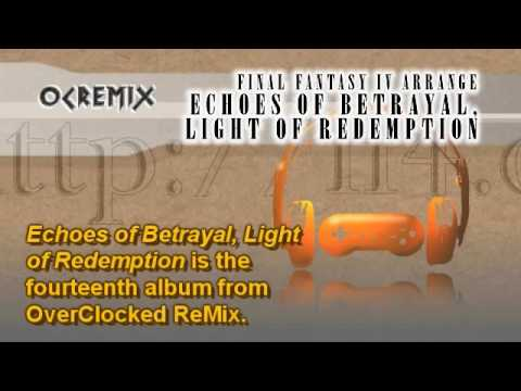 Echoes of Betrayal, Light of Redemption: 1-15 Fighting for Tomorrow (Final Fantasy IV / OC ReMix)