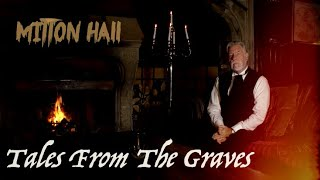 Mitton Hall, Clitheroe - Simon Entwistle's Tales From The Graves