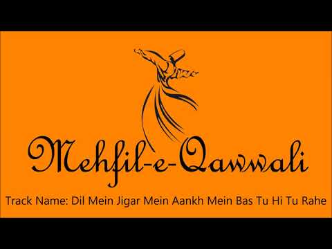 Dil Mein Jigar Mein Aankh Mein Bas Tu Hi Tu Rahe - Various Artists (Don't forget to subscribe)