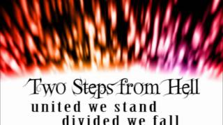 Two Steps From Hell - United We Stand, Divided We Fall (Extended)