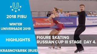 Figure Skating Russian Cup III stage  day 4 | test  event | 29th Winter Universiade Krasnoyarsk 2019