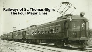 Railways of St. Thomas-Elgin: The Four Major Lines