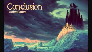 Waterflame - Conclusion (HD)