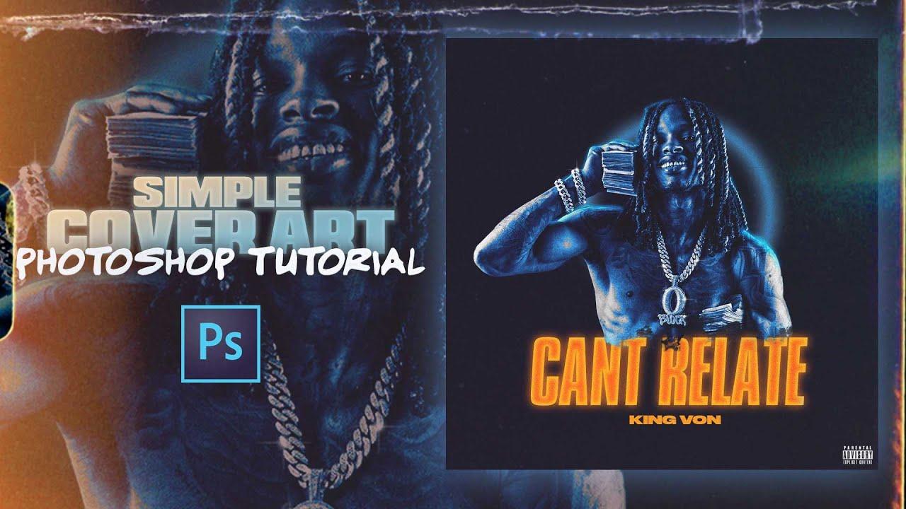Download Simple Cover Art Design   Photoshop Tutorial   King Von GFX