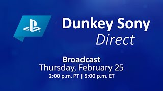 Dunkey Sony Direct | February 25, 2021