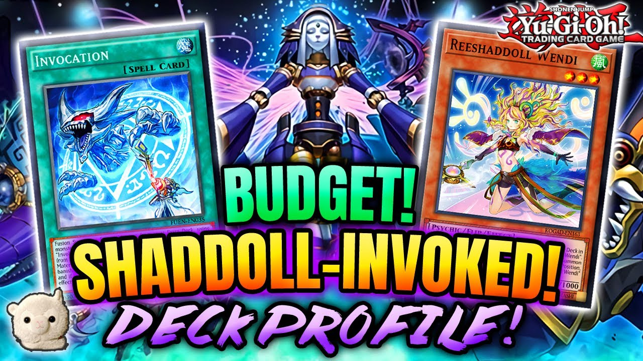 Yu-Gi-Oh! BUDGET SHADDOLL INVOKED COMPETITIVE DECK PROFILE!! +TEST HAND & COMBO! WINS 4 YOUR WALLET!