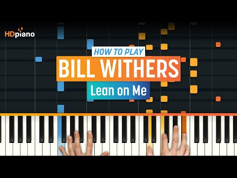 Lean On Me by Bill Withers | HDpiano