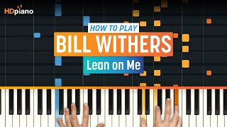 """Lean On Me"" by Bill Withers 