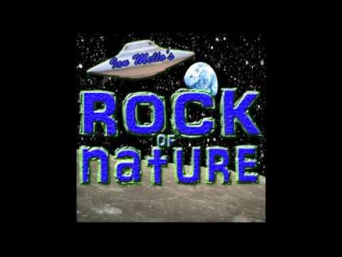 Ian Mello's Rock of Nature Episode 1