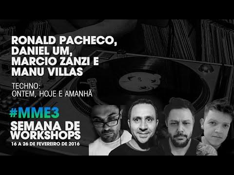 Techno: ontem, hoje e amanhã com Ronald Pacheco e convidados