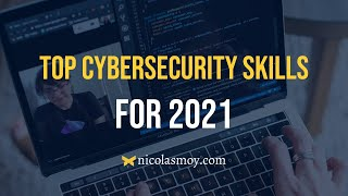 Top 10 Cybersecurity Skills for 2021 information security   Cyber Security Career