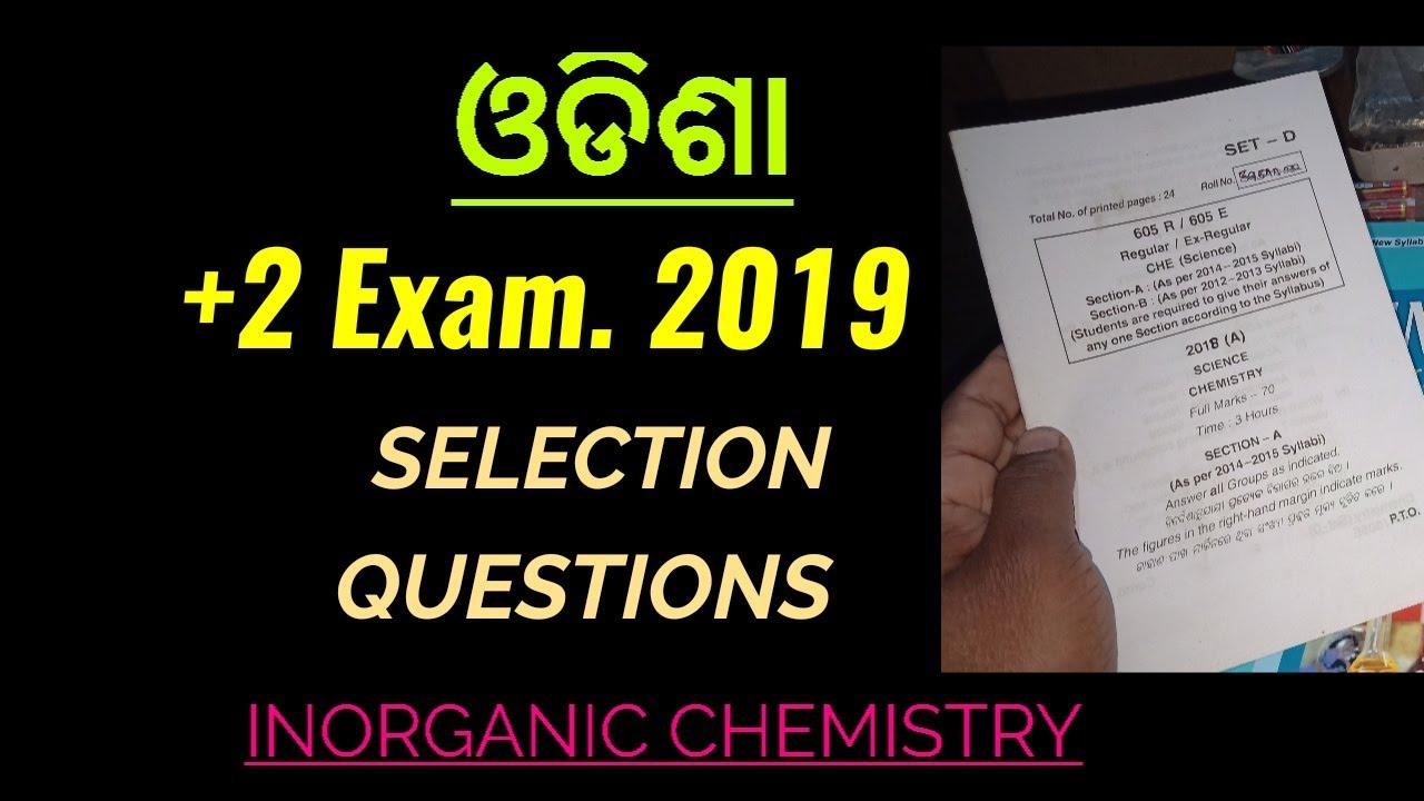 +2 Exam  2019,Odisha,Selection Questions in Inorganic Chemistry
