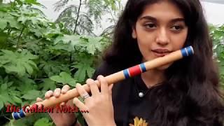 Maahi Ve- Kesari- Palak Jain- Flute-The Golden Notes