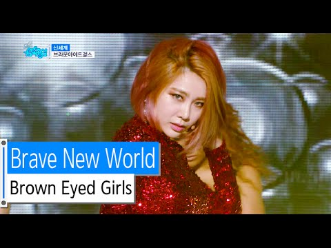 [HOT] Brown Eyed Girls  – Brave New World, 브라운아이드걸스 – 신세계, Show Music core 20151128