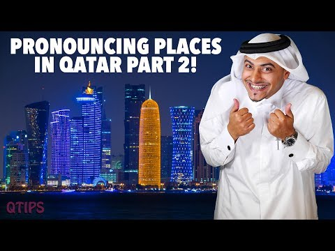 #QTip: How to pronounce the names of areas in Qatar PT 2!