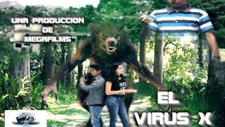 Trailer Oficial: El Virus X