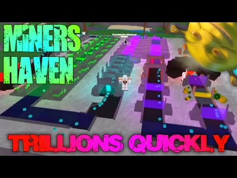 Miner's Haven ROBLOX Tutorial: Trillions Quickly Setup (BEST)