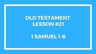 Old Testament Lesson 21 - Gospel Doctrine