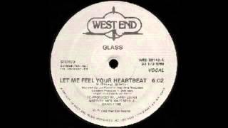 Glass - Let Me Feel Your Heartbeat (sean roman edit)