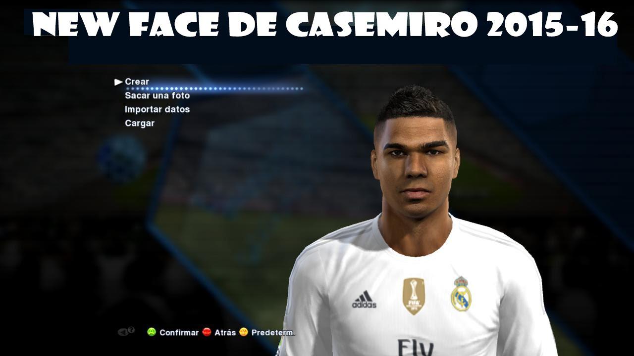 New Face De Casemiro 2015 Para [PES 2013]