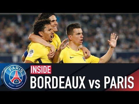 INSIDE - BORDEAUX vs PARIS SAINT-GERMAIN