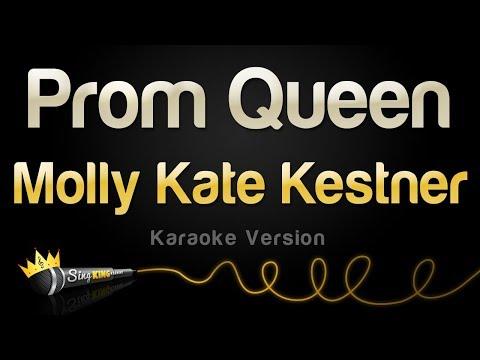 Molly Kate Kestner - Prom Queen Karaoke