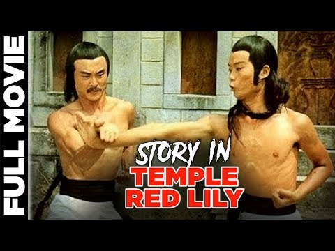 Story in Temple Red Lily (1976) |  Chia Ling, Dorian Tan Tao-Liang | English Kung Fu Movies