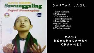 Download Video Sholawat Ki Sawunggaling Full Album | Ki Sawunggaling Full Album mp3 JAGAD PAMUNGKAS MP3 3GP MP4