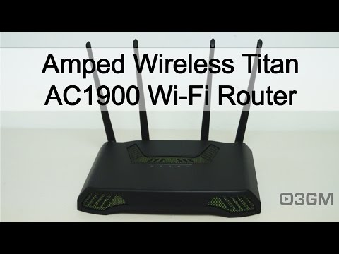 #1724 - Amped Wireless Titan AC1900 Wi-Fi Router Video Review