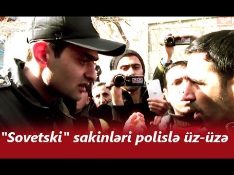"""""""Sovetski"""" sakinləri polislə"""
